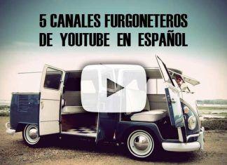 canales de youtube furgoneteros