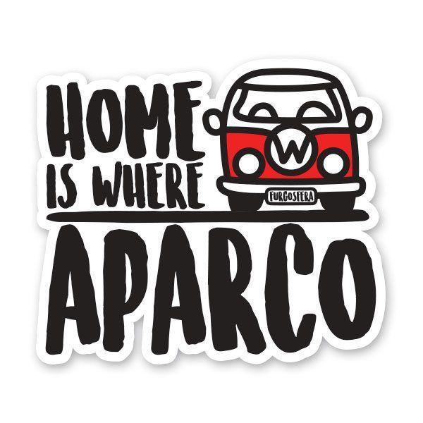 Pegatina Home is Where Aparco